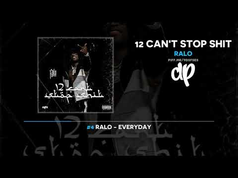 Ralo - 12 Can't Stop Shit (FULL MIXTAPE + DOWNLOAD)