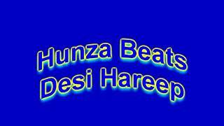 desi Gilgiti hareep || Gilgiti Music 2018