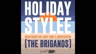 Download Green Cross feat Biga Ranx & Joseph Cotton – Holiday Stylee