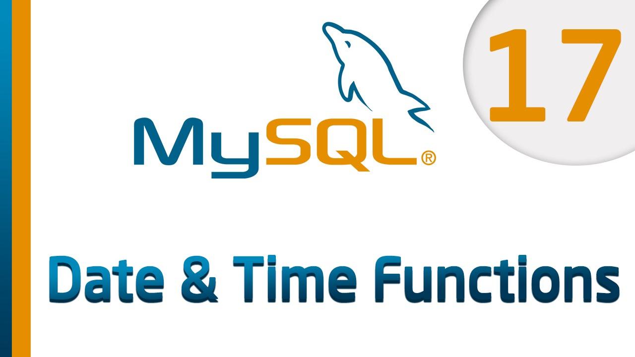 62. دوال التاريخ و الوقت في قواعد بيانات MySQL