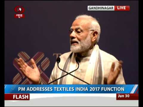 PM Narendra Modi addresses 'Textiles India 2017' Function in Gandhinagar