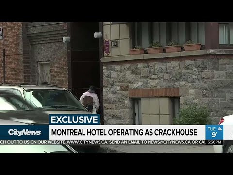 Montreal hotel operating as crackhouse