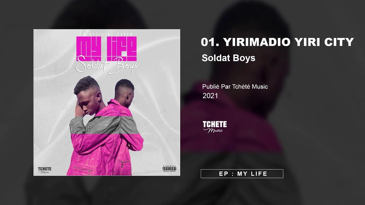 SOLDAT BOYS - EP : MY LIFE