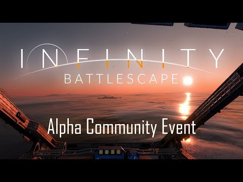 Infinity: Battlescape - Alpha Community Event