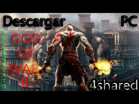 "Descargar God Of War II PC 1 link ""Bien Explicado"" 4shared