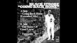 BSR013 - Black Strobe - Going Back Home Extended Mix