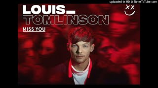 Louis Tomlinson - Miss You (DJ Gadj Clean Edit)