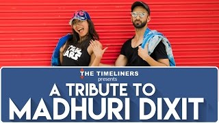 a tribute to madhuri dixit the timeliners
