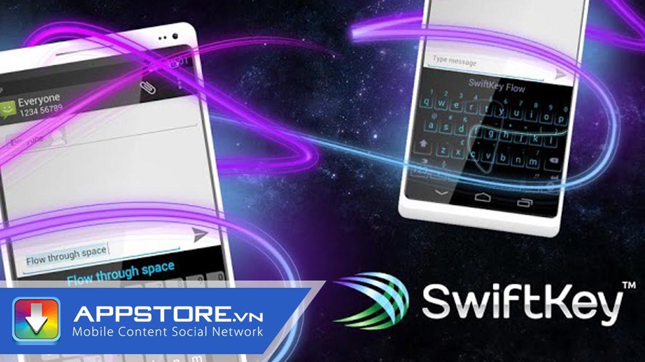 [Android App] SwiftKey Keyboard - bàn phím tiếng Việt cực chuẩn