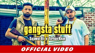 Gangsta Stuff - Sajawal Ali | Farhan Khan | Latest Punjabi Songs 2019 | Beyond Records | Tha Tha