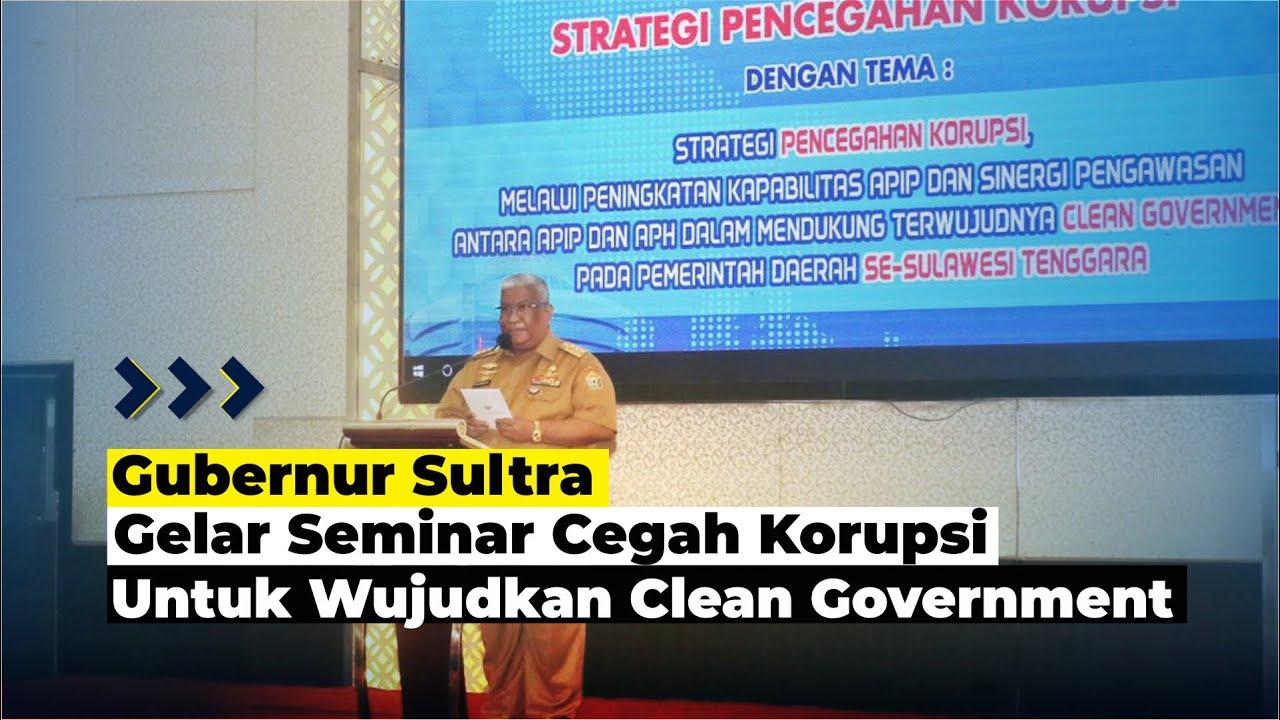 Gubernur Sultra Gelar Seminar Pencegahan Korupsi