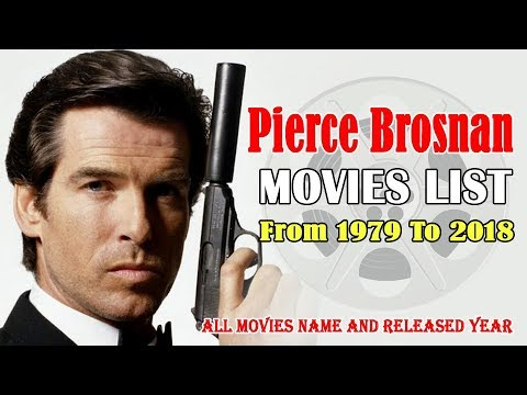 Pierce Brosnan Movies List Irish Actor James Bond 007
