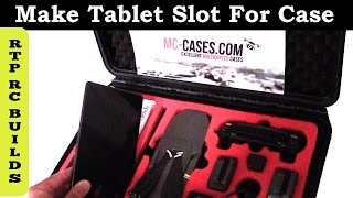How to make a Tablet Slot in your DJI Mavic Pro Drone Case,  DIY Tablet Slot in MC-Cases Mavic Case
