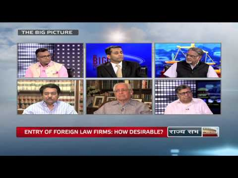 The Big Picture - Entry of Foreign law firms: Is it desirable?