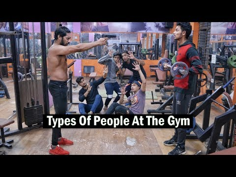 Types of People at the Gym (GoneWrong)