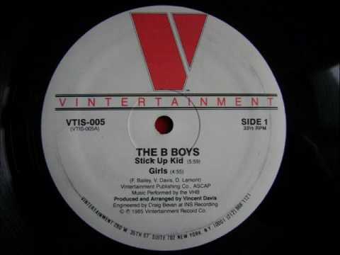 The B Boys - Girls 1985