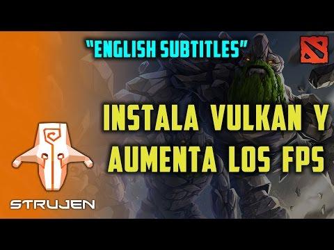 Como instalar Vulkan y subir los fps de tu Dota 2 - How to install vulkan on windows for Dota 2