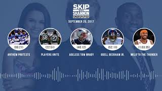 UNDISPUTED Audio Podcast (9.25.17) with Skip Bayless, Shannon Sharpe, Joy Taylor   UNDISPUTED