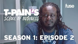 T-Pain's School of Business Episode 2: How To Be A Disruptor