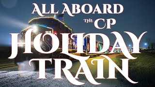 all aboard the cp holiday train