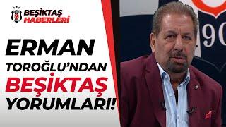 Erman Toroğlu, Beşiktaş'ı Öve Öve Bitiremedi! (Beşiktaş 2 - 0 Galatasaray) 17.01.2021