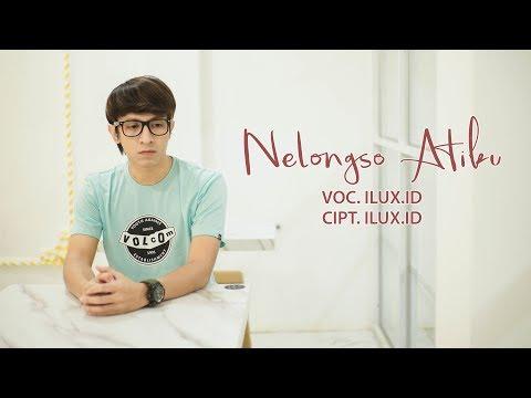 nelongso-atiku---ilux-id-(official-video)
