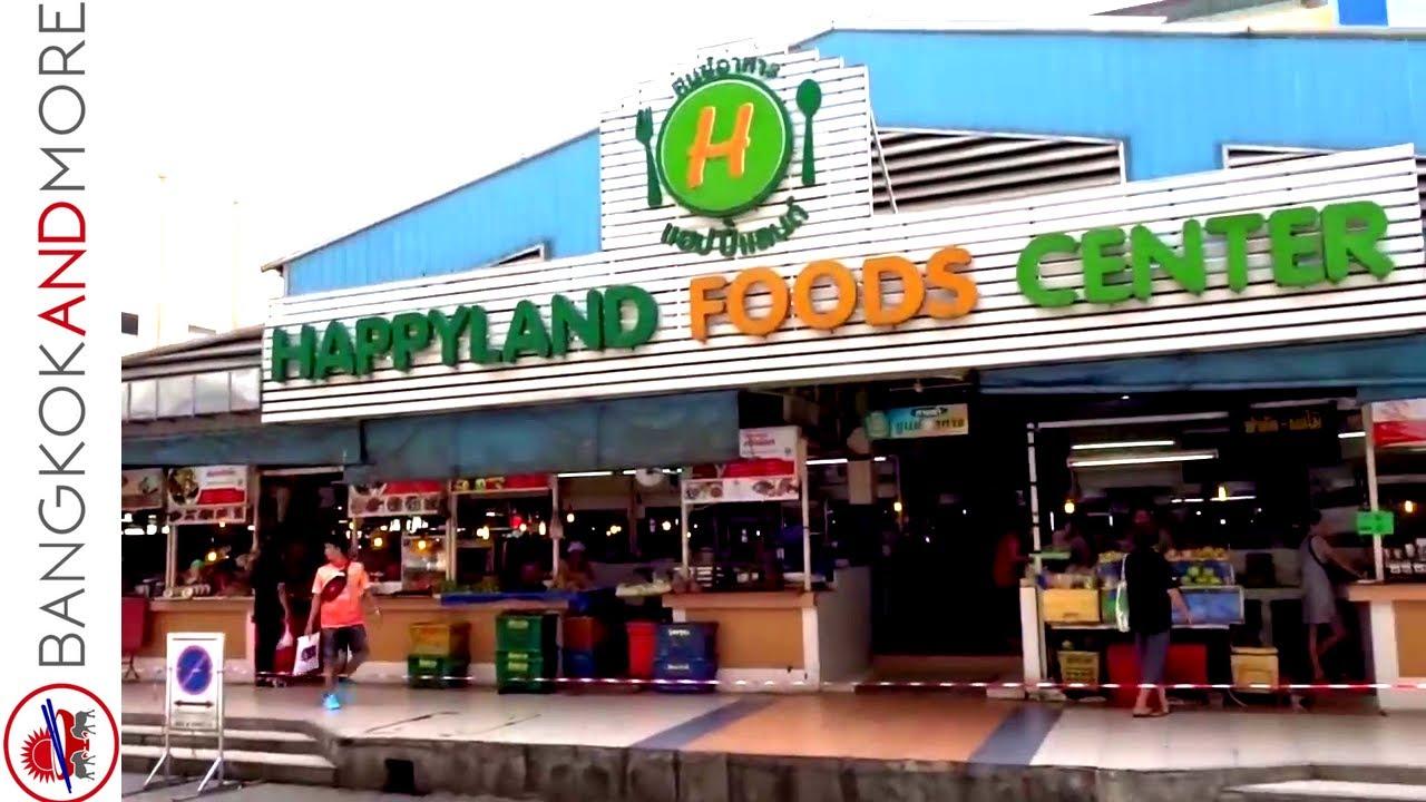 Happy Land Foods Center - Bang Kapi Bangkok ❤??