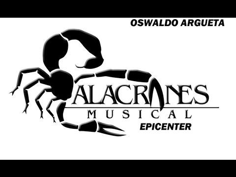 Solo Los Tontos Alacranes Musical (Epicenter)