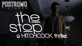 The Stop – A Hitchcock Thriller