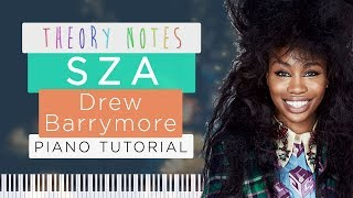 How to Play SZA - Drew Barrymore | Theory Notes Piano Tutorial