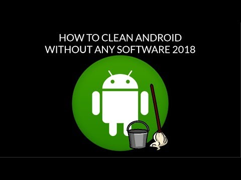 Best Way To Clean Junk Files On Any Android  Device 2018