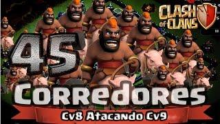 Clash of Clans - Dica pra cv8 Atacar cv9 com 45 corredores - (Nova Atualização)