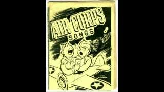 Classic Korean Era U.S. Army Air Corp Songs - Song 11