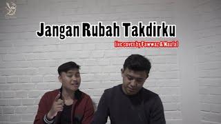 Jangan Rubah Takdirku - Andmesh Kamaleng || Live Cover by Fawwaz