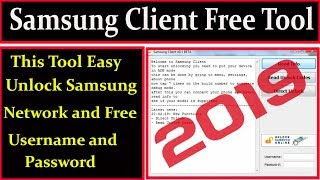 Samsung Client Free Tool Easy Unlock Network 2019 with username and password By AMS TECH