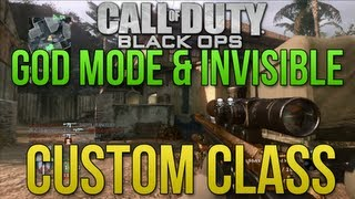 Black Ops 1: God & Invisible Custom Class + Explained