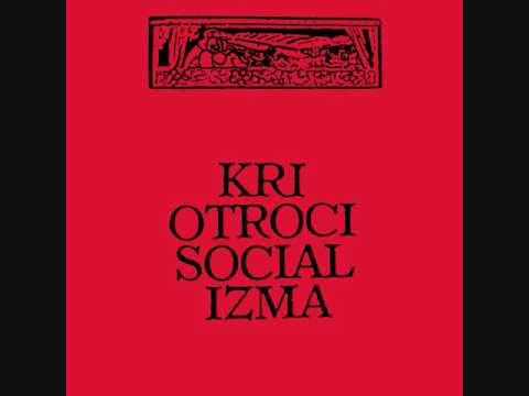 Otroci socializma - Kri (1986) full album