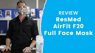 ResMed AirFit F20 Full Face Mask Review