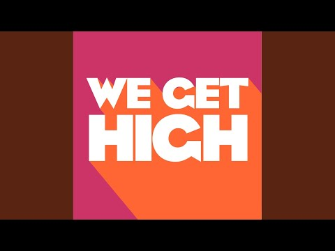 We Get High (Extended Mix)