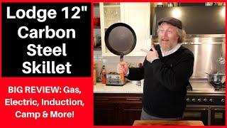 "BIG PAN REVIEW: Lodge 12"" Carbon Steel"