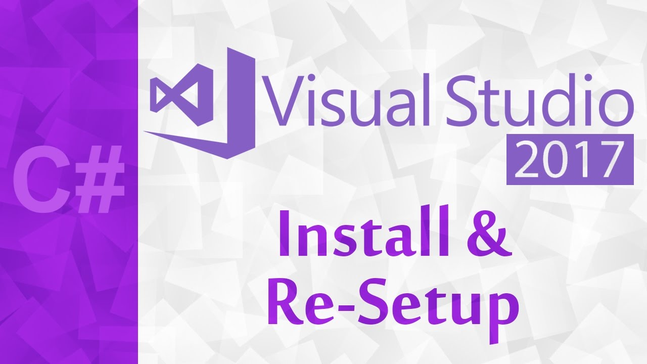 [C#] Visual Studio 2017 Install & Setup | A Download Tutorial With  ReSharper & Color Theme Editor