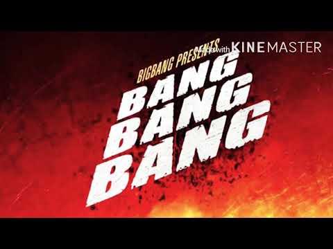 Bang Bang Bang - BIGBANG (RINGTONE)
