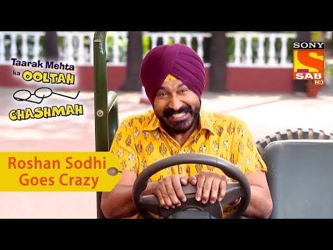 Your Favorite Character | Roshan Sodhi Goes Crazy | Taarak Mehta Ka Ooltah Chashmah
