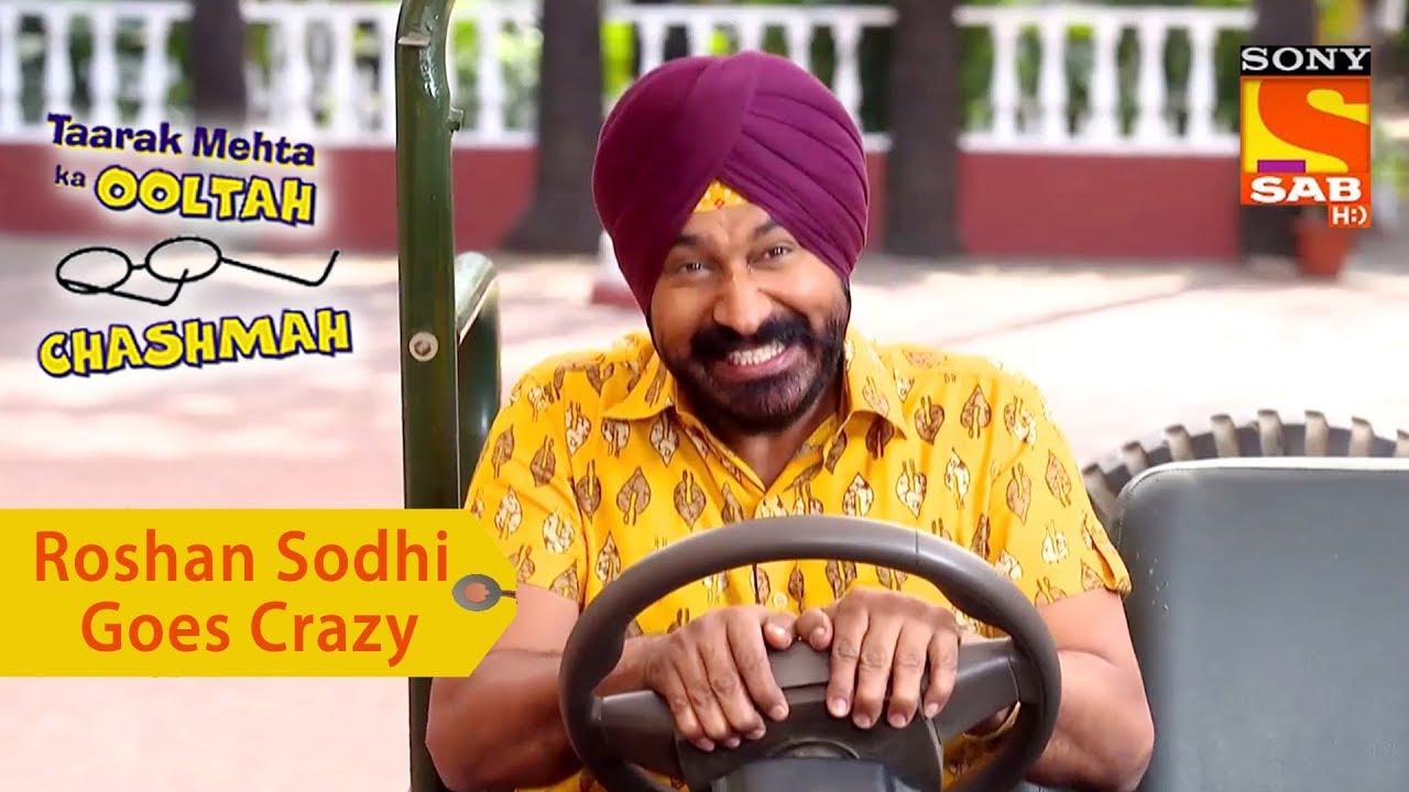 Your Favorite Character   Roshan Sodhi Goes Crazy   Taarak Mehta Ka Ooltah  Chashmah