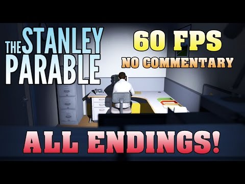 The Stanley Parable - All Endings Walkthrough - 【60FPS】 【NO Commentary】