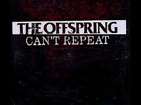The Offspring - Can't Repeat [HD]