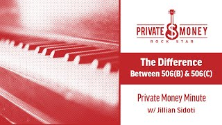 What is the Difference Between 506b and 506c? | Private Money Minute with Jillian Sidoti