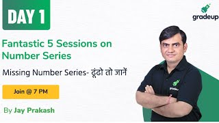 Fantastic 5 Sessions on Number Series | Missing Number Series- ढूंढो तो जानें @7PM
