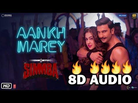 SIMMBA: Aankh Marey (8D Music) | Neha Kakkar | Kumar Sanu | T- Series