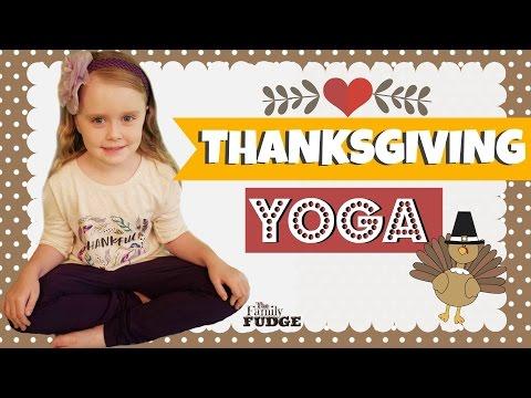 Thanksgiving YOGA    FUN Yoga Class for KIDS    TheFamilyFudge